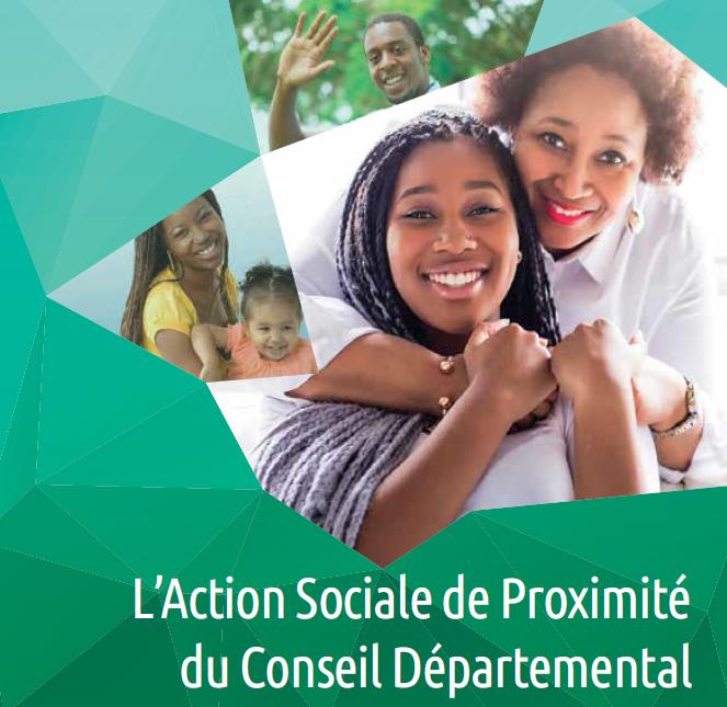 L'action sociale de proximité du Conseil Départemental